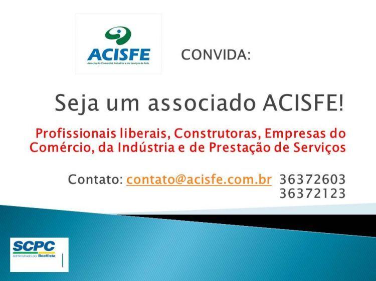Convite para filia��o - ACISFE - Associa��o Comercial, Industrial e de Servi�os de Feliz
