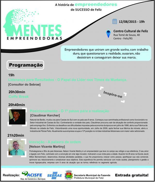 MENTES EMPREENDEDORAS - ACONTECE DIA 12 DE AGOSTO �S 19H NO CENTRO CULTURAL