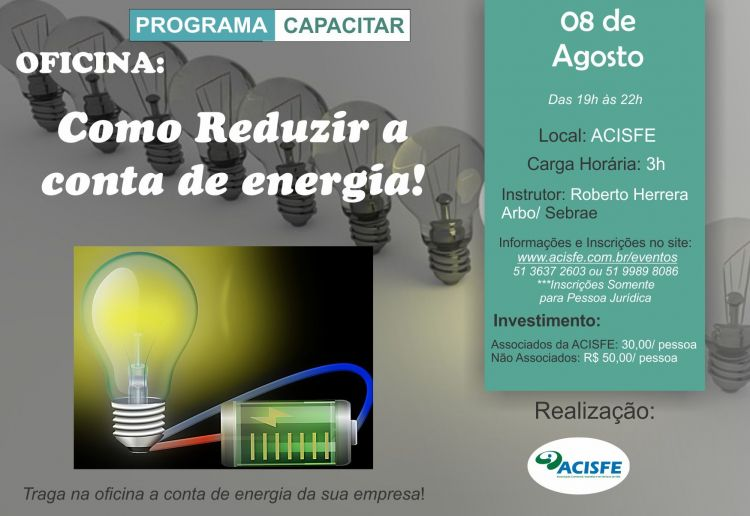 Oficina COMO REDUZIR A CONTA DE ENERGIA acontece dia 08 de agosto