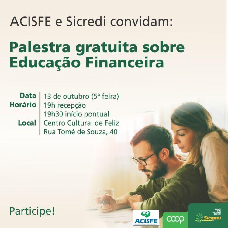 Palestra sobre Educa��o Financeira vai acontecer dia 13 de Outubro no Centro Cultural de Feliz