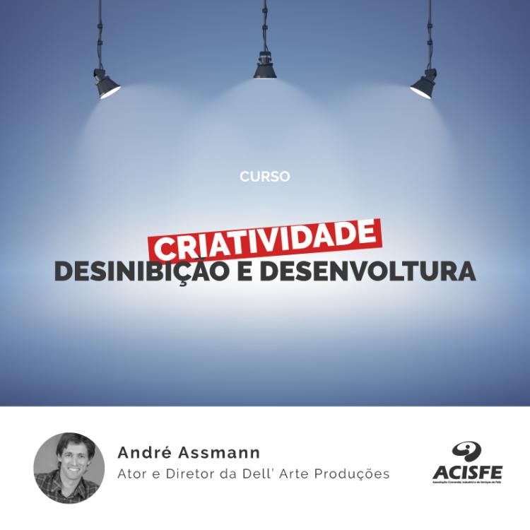 Curso Criatividade, Desinibição e Desenvoltura ocorre nos dias 22 e 29 de maio e 05 de junho