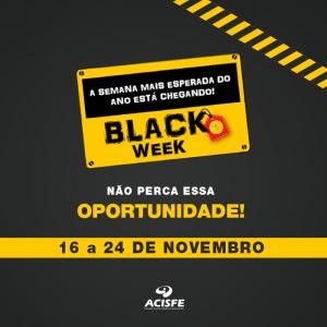 Vem aí a Black Week ACISFE