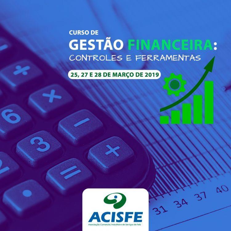 ACISFE promove curso de Gestão Financeira