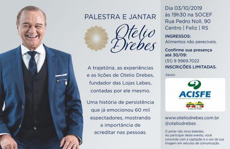 Palestra e Jantar Otélio Drebes, acontece dia 03 de outubro
