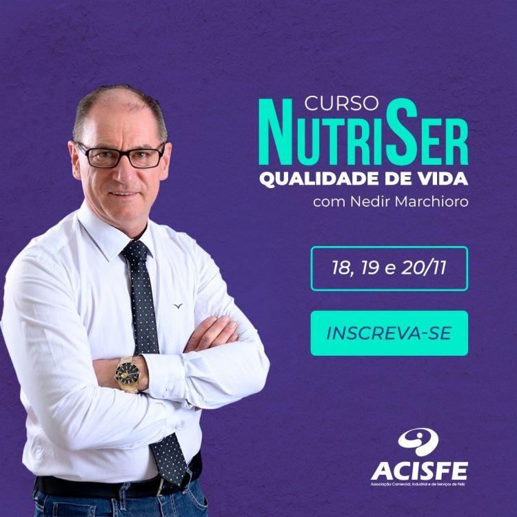 Workshop NutriSer com Nedir Marchioro acontece dia 18, 19 e 20/11 na Acisfe
