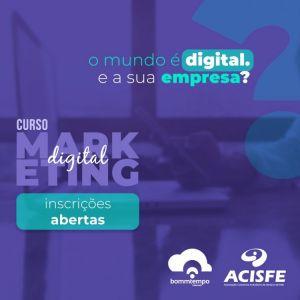 ACISFE promove segunda turma do Curso de Marketing Digital para Comércio, Serviços e Indústria