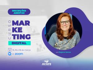 Curso de Marketing Digital para Comércio, Serviços e Indústria