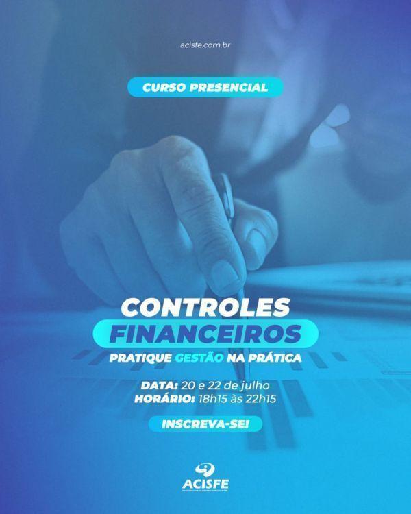 Workshop CONTROLES FINANCEIROS - Pratique Gestão na Prática, oficina Presencial