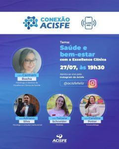 Live Conexão ACISFE acontece dia 27/07, 19h30